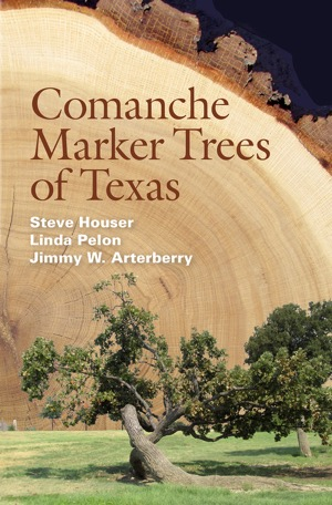 Comanche Marker Trees of Texas book cover